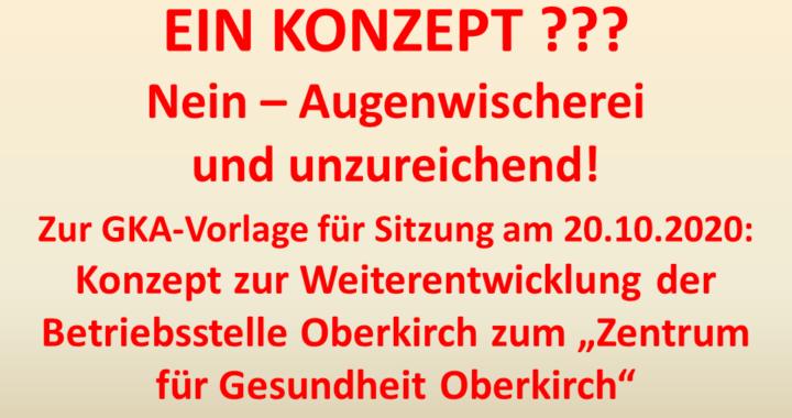 """unzureichendes """"Konzept"""" zur Nachnutzung des Oberkircher Krankenhauses"""